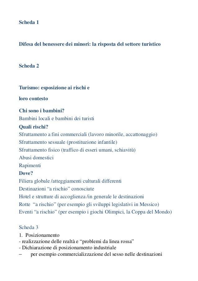 Scheda 1Difesa del benessere dei minori: la risposta del settore turisticoScheda 2Turismo: esposizione ai rischi eloro con...