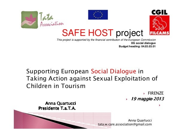 Supporting European Social Dialogue in Taking Action against Sexual Exploitation of Children in Tourism FIRENZE 19 maggio ...