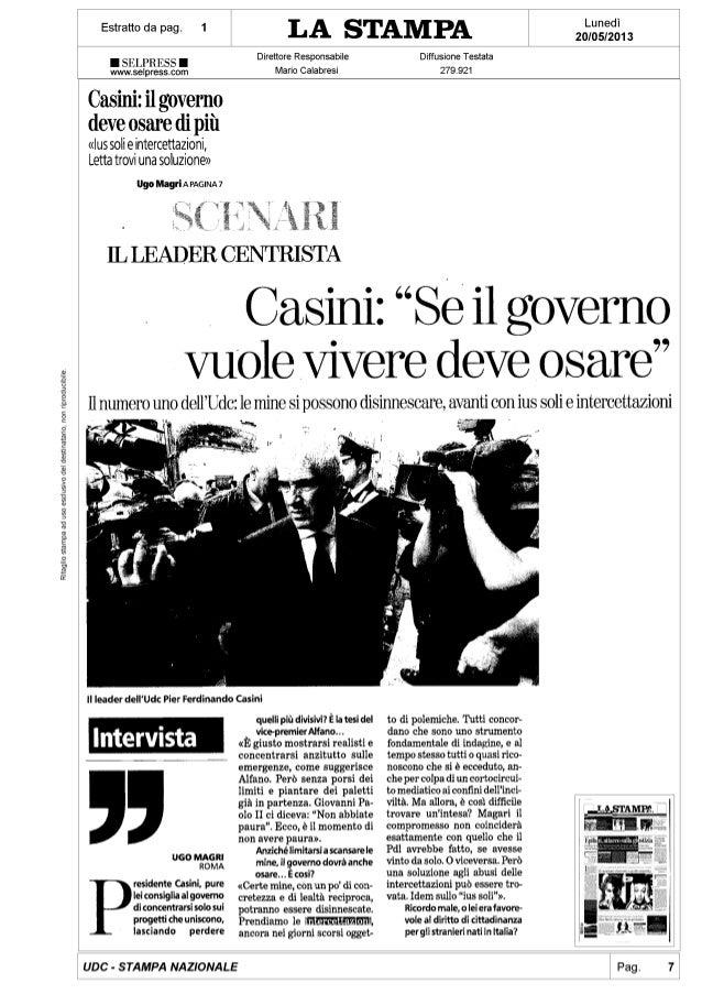 """Casini:""""Se il governo vuole vivere deve osare"""" - La Stampa"""