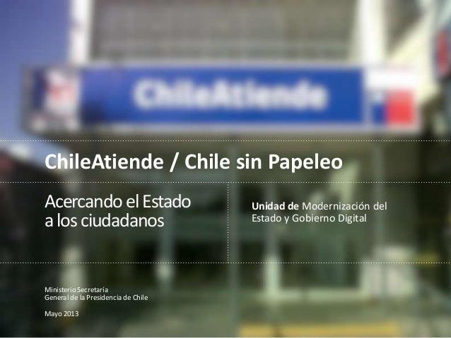 Proyectos ChileAtiende y Chile sin Papeleo
