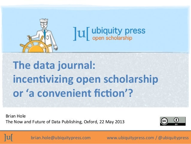 The data journal: incentivizing open scholarship or 'a convenient fiction'?