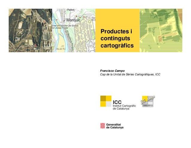 Productes i continguts cartogràfics