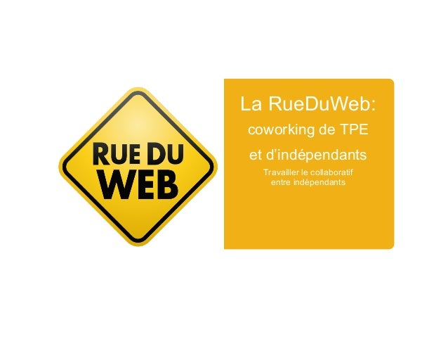 RueDuWeb : collaborer entre indépendants