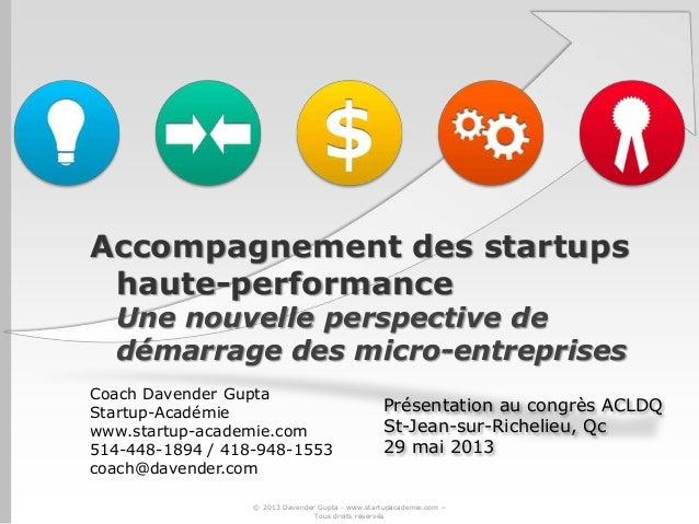 Congrès ACLDQ 2013 - Accompagnement des startups haute-performance