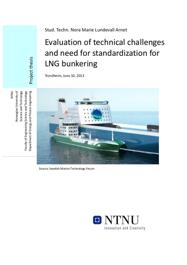 Stud.  Techn.  Nora  Marie  Lundevall  Arnet    Evaluation  of  technical  challenges   and  need  ...