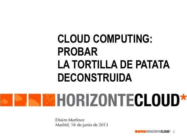 Cloud Computing: Oferta actual (Sesión 3, UTAD junio 2013)