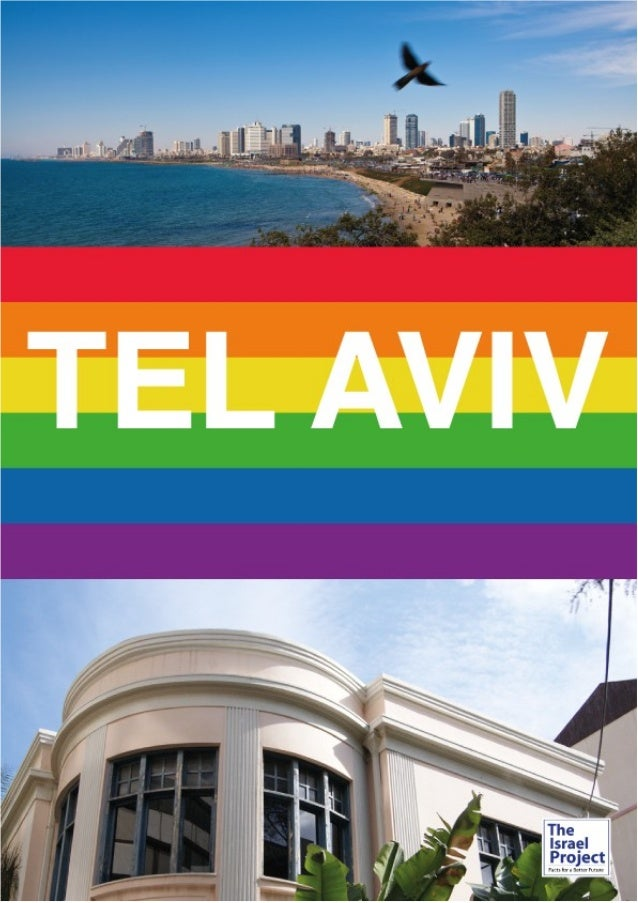 1 Co nte nts2 About TIP 4 Tel Aviv: Tolerance and Progress 4 Background and History 5 Coexistence in Tel Aviv 6 Gay, Lesbi...
