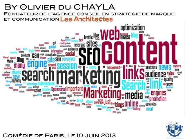 Comédie de Paris, le 10 juin 2013! By Olivier du CHAYLA! Fondateur de l'agence conseil en stratégie de marque et communica...