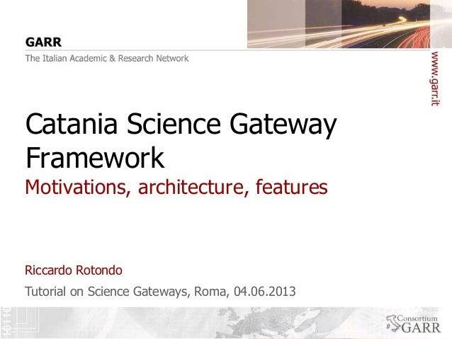 Catania Science Gateway Framework