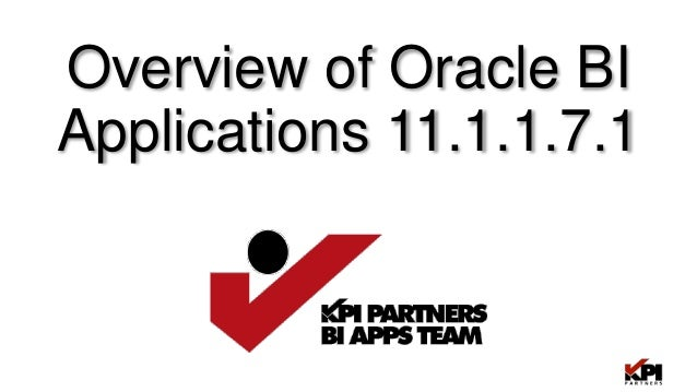 Overview of Oracle Business Intelligence Applications 11.1.1.7.1