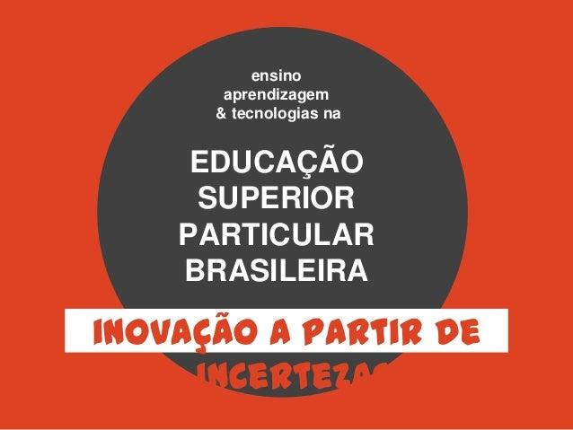 Potencial dos REA e Ed Aberta na Educação Superior Particular Brasileira