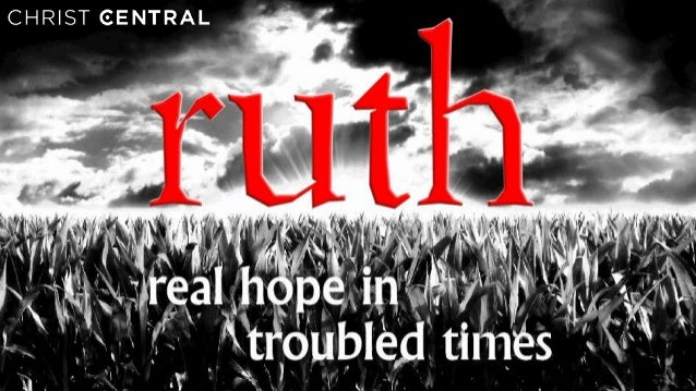 9th June 2013Ruth 2:1-23UNDESERVED FAVOUR