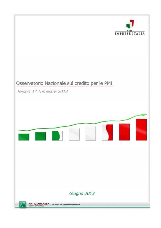Osservatorio nazionale sul credito delle PMI - 1° Trimestre 2013