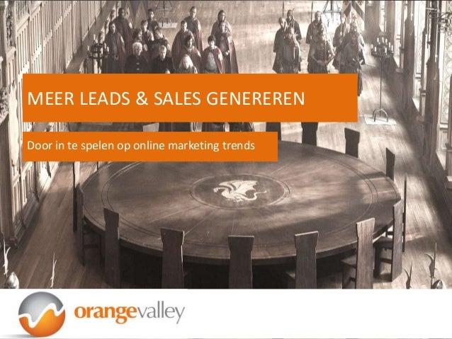 Door in te spelen op online marketing trendsMEER LEADS & SALES GENEREREN