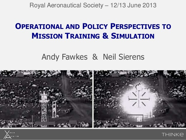 Operational and Policy Perspectives to Mission Training & Simulation