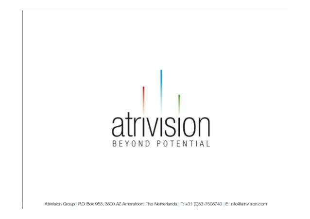 Diawww.atrivision.comAtrivision Group | P.O Box 953, 3800 AZ Amersfoort, The Netherlands | T: +31 (0)33-7508740 | E: info@...