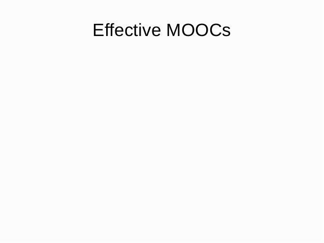 Effective MOOCs