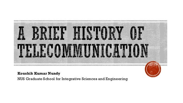 Brief history of telecommunication