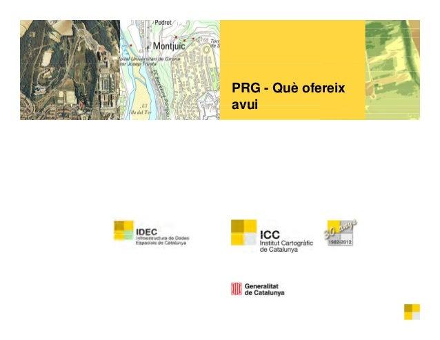 La Plataforma de Recursos de Geoinformació (PRG): què ofereix avui