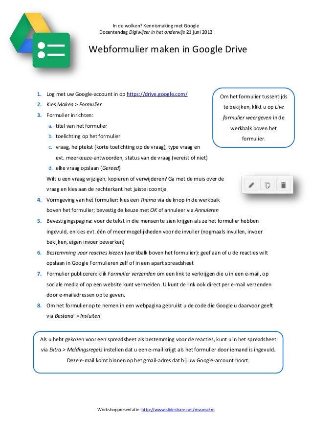 In de wolken? Kennismaking met GoogleDocentendag Digiwijzer in het onderwijs 21 juni 2013Workshoppresentatie: http://www.s...
