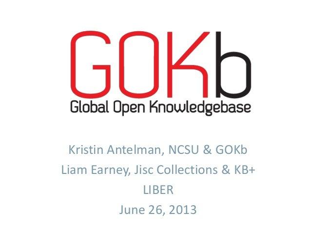 GOKb: The Global Open Knowledgebase (Liber 2013)