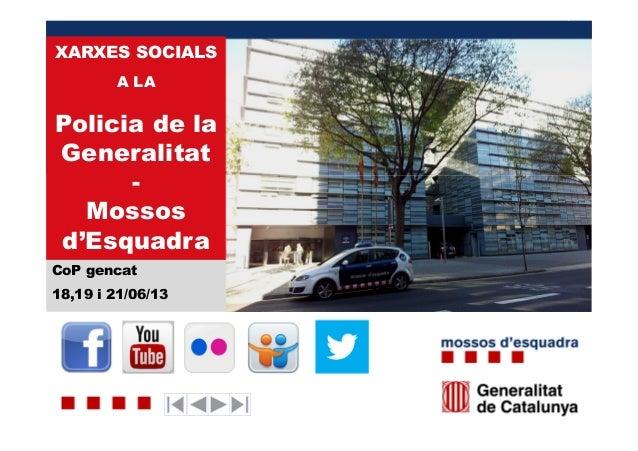 Les xarxes socials a la Policia de la Generalitat-Mossos d'Esquadra