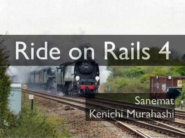 Ride on Rails 4 Sanemat Kenichi Murahashi