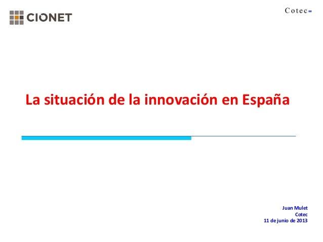 201306 La Situacion de la Innovacion en España