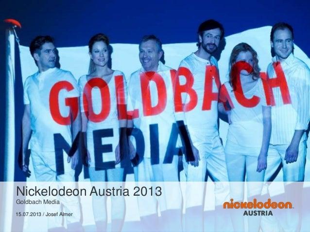 Nickelodeon Austria 2013 Goldbach Media 15.07.2013 / Josef Almer