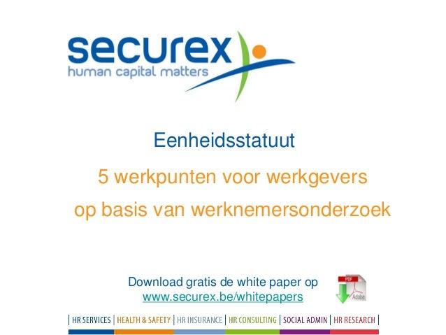 Resultaten onderzoek Eenheidsstatuut (Securex)