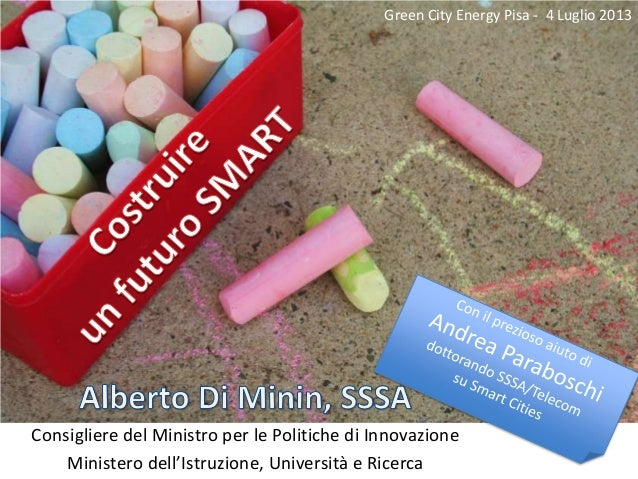 Innovation Policy of MIUR: a message to the Green & Smart Cities community