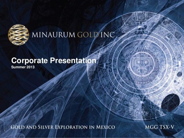 Minaurum Investor Presentation