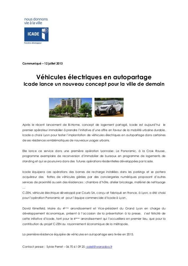 Contact presse : Sylvie Perret – 06 70 61 09 25 –soleil@wanadoo.fr , Communiqué – 12 juillet 2013 Véhicules électriques en...