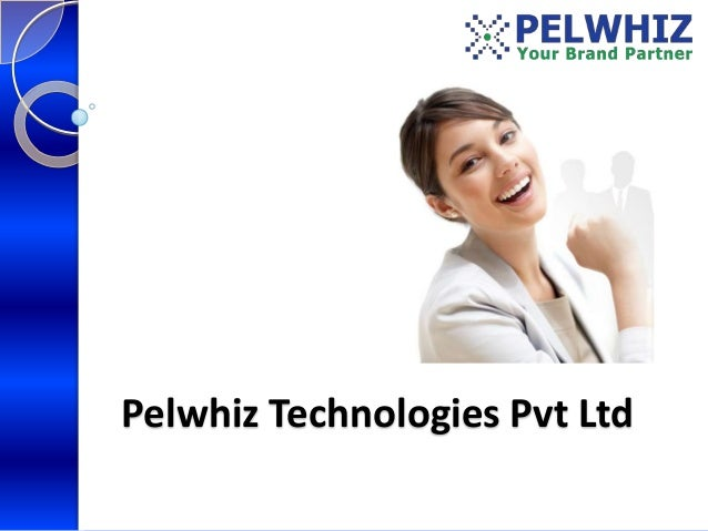 Pelwhiz Technologies Pvt Ltd