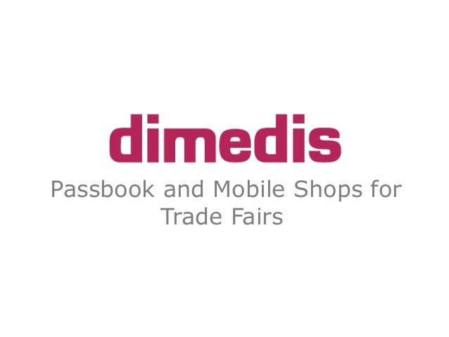 Passbook and Mobile Shops for Trade Fairs