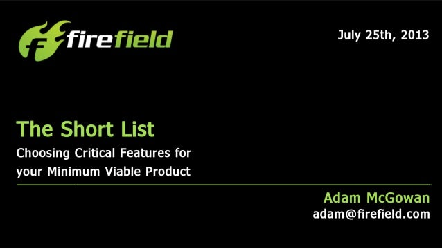 The Short List: Choosing Critical Features for your Minimum Viable Product