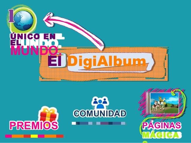 El DigiAlbum ÚNICO EN EL MUNDO. PREMIOS COMUNIDAD PÁGINAS MÁGICA