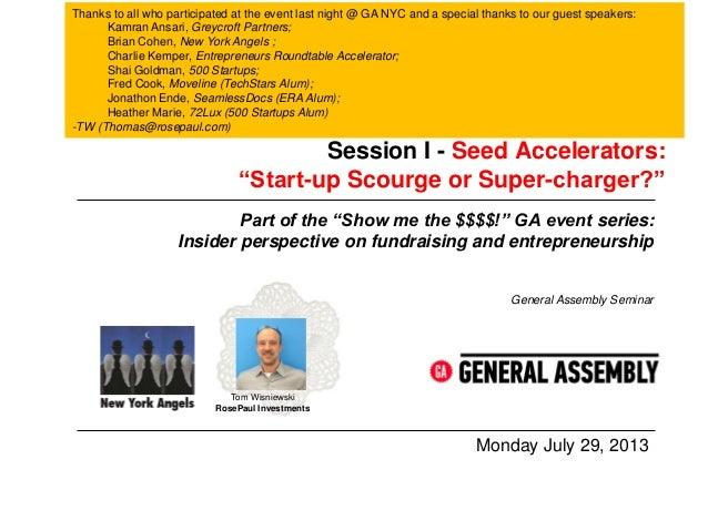 Show Me the Money: Start-up Accelerators