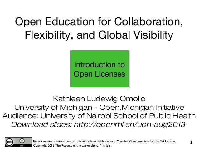 Kathleen Ludewig Omollo University of Michigan - Open.Michigan Initiative Audience: University of Nairobi School of Public...