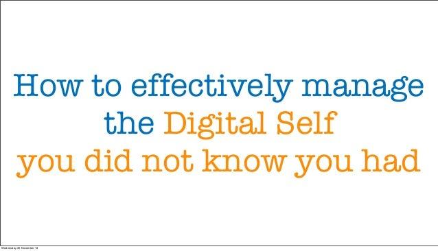 2013 The Digital Self Manifesto (full)