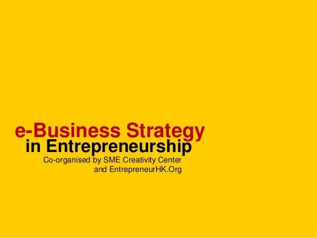 ebusiness Strategy in Entrepreneurship 2: Pedro Eloy at SMECC - 20130903