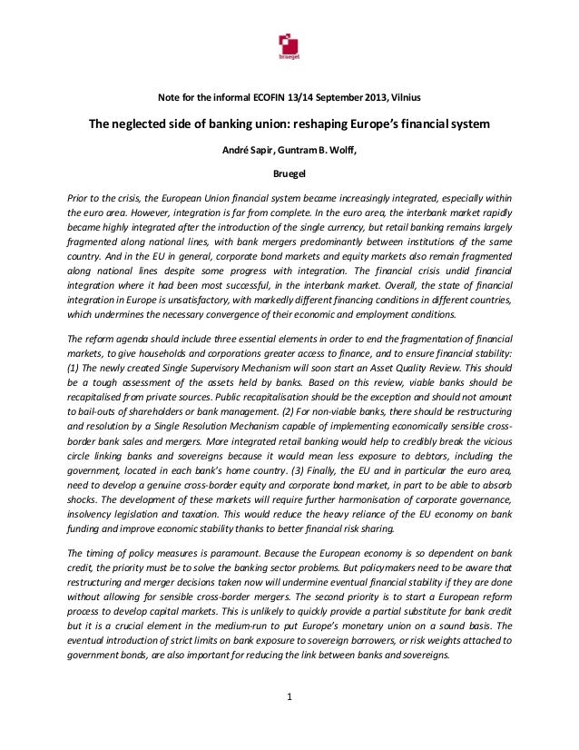 Note for the informal ECOFIN 13/14 September 2013, Vilnius The neglected side of banking union: reshaping Europe's financi...