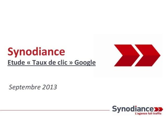 Synodiance Etude « Taux de clic » Google Septembre 2013