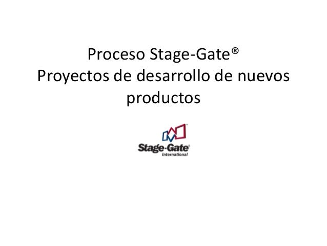 Stage Gate Process - Resumen