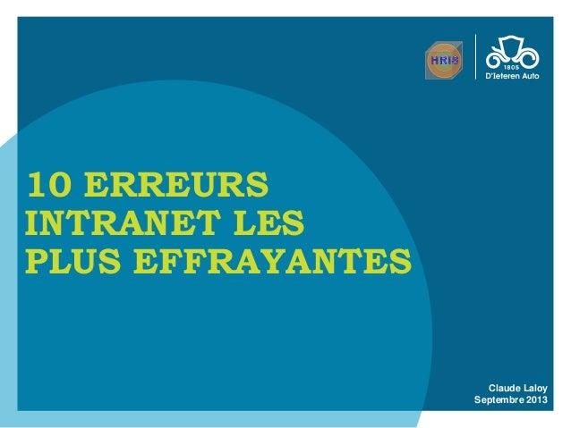 Claude Laloy Septembre 2013 10 ERREURS INTRANET LES PLUS EFFRAYANTES