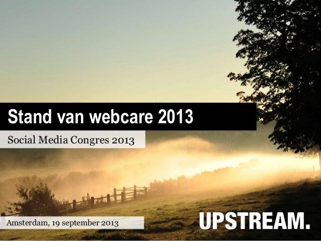 Presentatie Stand van Webcare 2013 op Social Media Congres 2013