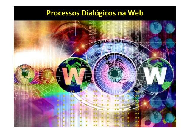 ProcessosDialógicosnaWeb
