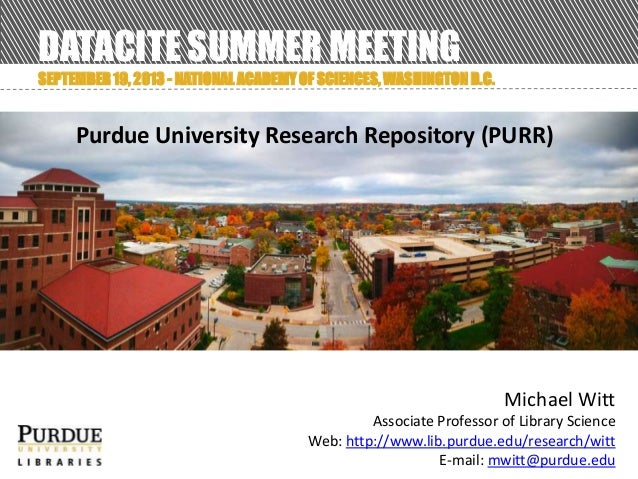 2013 DataCite Summer Meeting - Purdue University Research Repository (PURR) (Michael Witt - Purdue University)