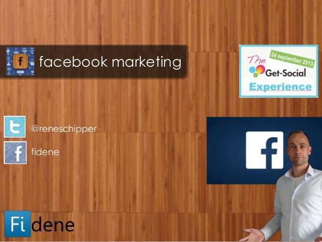 facebook marketing @reneschipper fidene