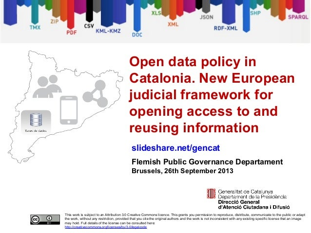 Open data policy in Catalonia. New European judicial framework for opening access to and reusing information [short version]